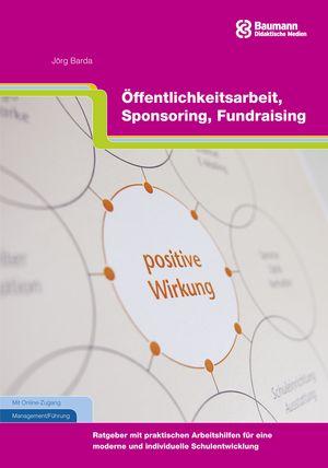 Öffentlichkeitsarbeit, Sponsoring, Fundraising