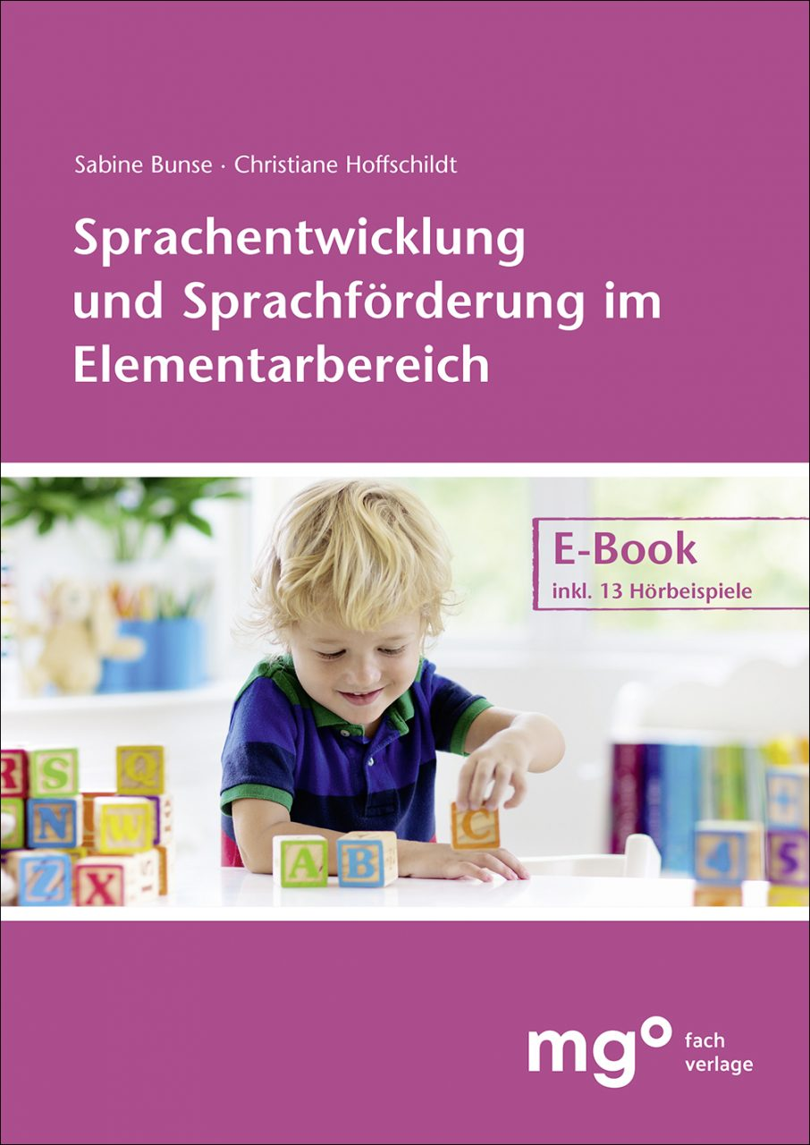 Sprachentwicklung und Sprachförderung im Elementarbereich